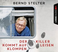 Der Killer kommt auf leisen Klompen, 5 Audio-CDs - Stelter, Bernd
