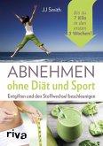 Abnehmen ohne Diät und Sport (eBook, PDF)