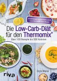 Die Low-Carb-Diät für den Thermomix® (eBook, PDF)