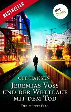 Jeremias Voss und der Wettlauf mit dem Tod / Jeremias Voss Bd.5 (eBook, ePUB) - Hansen, Ole