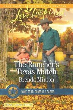 The Rancher's Texas Match (Mills & Boon Love Inspired) (Lone Star Cowboy League: Boys Ranch, Book 1) (eBook, ePUB) - Minton, Brenda