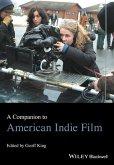 A Companion to American Indie Film (eBook, PDF)
