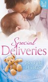 Special Deliveries: Her Gift, His Baby: Secrets of a Career Girl / For the Baby's Sake / A Very Special Delivery (eBook, ePUB)