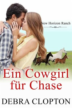 Ein Cowgirl für Chase (eBook, ePUB) - Debra Clopton
