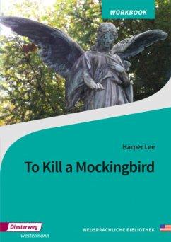 To Kill a Mockingbird. Arbeitsheft. Alle Bundes...
