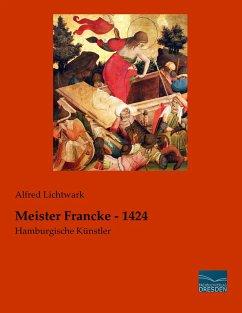 Meister Francke - 1424 - Lichtwark, Alfred