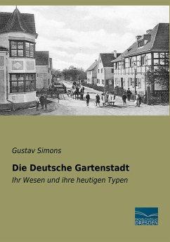 Die Deutsche Gartenstadt - Simons, Gustav