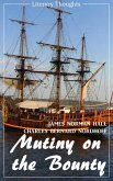 Mutiny on the Bounty (James Norman Hall & Charles Bernard Nordhoff) (Literary Thoughts Edition) (eBook, ePUB)