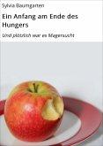 Ein Anfang am Ende des Hungers (eBook, ePUB)