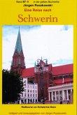 Eine Reise nach Schwerin - Fahrradtouren durch die Schweriner Seenlandschaft - Teil 5 (eBook, ePUB)