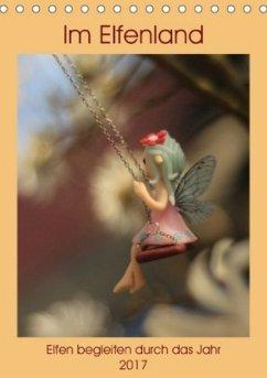 9783665560003 - Doberstein, Judith: Im Elfenland (Tischkalender 2017 DIN A5 hoch) - Buch