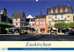 9783665561208 - Klatt, Arno: Euskirchen - Die Kreisstadt am Rande der Eifel (Wandkalender 2017 DIN A2 quer) - کتاب