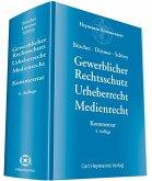 Gewerblicher Rechtsschutz Urheberrecht Medienrecht - Kommentar