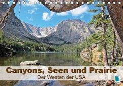 9783665561529 - CALVENDO: Canyons, Seen und Prairie: Der Westen der USA (Tischkalender 2017 DIN A5 quer) - Buch