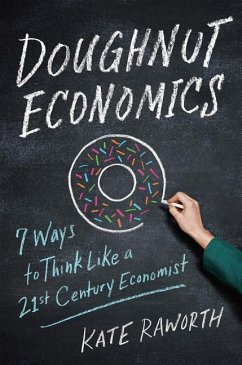 DOUGHNUT ECONOMICS - Raworth, Kate