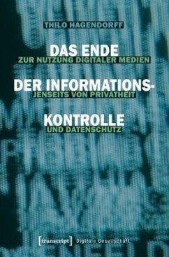 Das Ende der Informationskontrolle - Hagendorff, Thilo