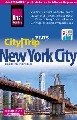 reise know how reisef hrer new york city mit staten und long island citytrip plus von peter. Black Bedroom Furniture Sets. Home Design Ideas