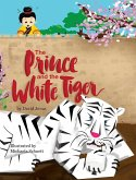 The Prince and the White Tiger