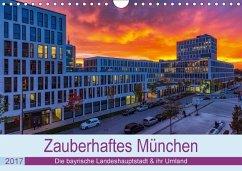 9783665560164 - Kelle, Stephan: Bezauberndes München - Die bayrische Landeshauptstadt und ihr Umland. (Wandkalender 2017 DIN A4 quer) - Buch