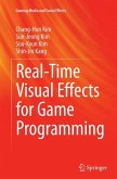 Real-Time Visual Effects for Game Programming