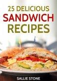 25 Delicious Sandwich Recipes (eBook, ePUB)