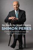 No Room for Small Dreams (eBook, ePUB)