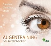 Augentraining bei Kurzsichtigkeit, 1 Audio-CD