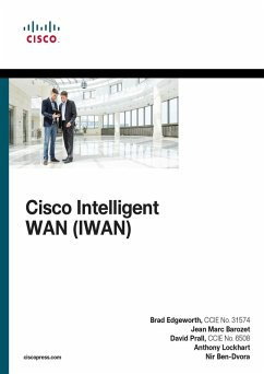 Cisco Intelligent WAN (IWAN) (eBook, PDF) - Ben-Dvora, Nir; Barozet, Jean Marc; Edgeworth, Bradley; Prall, David; Lockhart, Anthony