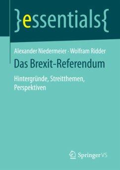 Das Brexit-Referendum - Niedermeier, Alexander; Ridder, Wolfram