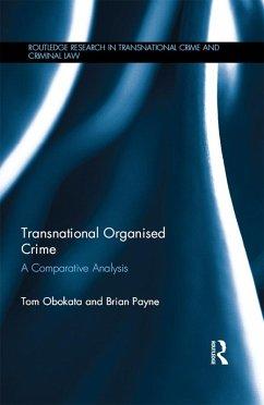 Transnational Organised Crime (eBook, ePUB) - Obokata, Tom; Payne, Brian