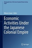 Economic Activities Under the Japanese Colonial Empire (eBook, PDF)
