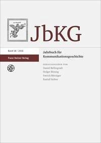 Jahrbuch für Kommunikationsgeschichte 18 (2016)