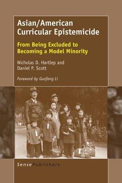 Asian/American Curricular Epistemicide (eBook, PDF)