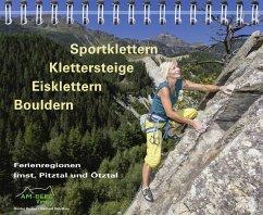 Sportklettern - Klettersteige - Eisklettern - B...