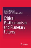 Critical Posthumanism and Planetary Futures (eBook, PDF)
