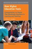 How Higher Education Feels (eBook, PDF)