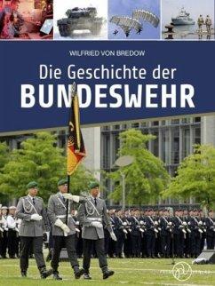 Die Geschichte der Bundeswehr - Bredow, Wilfried von