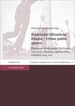 Städtische öffentliche Räume / Urban public spaces