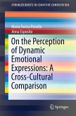 On the Perception of Dynamic Emotional Expressions: A Cross-cultural Comparison (eBook, PDF)