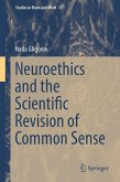 Neuroethics and the Scientific Revision of Common Sense (eBook, PDF)