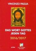 Das Wort Gottes jeden Tag 2016/2017