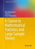 A Course in Mathematical Statistics and Large Sample Theory (eBook, PDF)