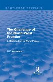 Routledge Revivals: The Challenge of the North-West Frontier (1937) (eBook, ePUB)