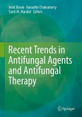 Recent Trends in Antifungal Agents and Antifungal Therapy (eBook, PDF)