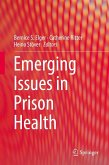 Emerging Issues in Prison Health (eBook, PDF)