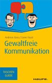 Gewaltfreie Kommunikation (eBook, ePUB)
