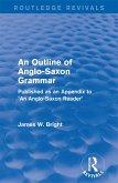 Routledge Revivals: An Outline of Anglo-Saxon Grammar (1936) (eBook, ePUB)