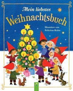 Mein liebstes Weihnachtsbuch (eBook, ePUB) - Fischer, Gisela; Jentner, Edith; Jobst, Regina S.