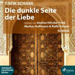 Die dunkle Seite der Liebe (MP3-Download) - Schami, Rafik