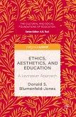Ethics, Aesthetics, and Education (eBook, PDF)